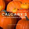 Halloween Fun in Calgary